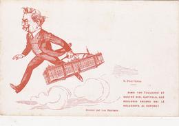 CPA (31) TOULOUSE Maire Paul FEUGA Capitole Caricature Politique Satirique Illustrateur Jan METTEIX Autrefois Toulouse - Toulouse