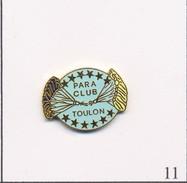 Pin's Sport - Parachutisme / Para Club De Toulon (83). Non Estampillé. EGF. T536-11. - Parachutting