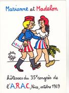 EFFEL Jean   - 35ème Congrès De L'ARAC  Nice  -  Marianne Et Madelon  - CPM 10,5x15  TBE 1969 - Effel