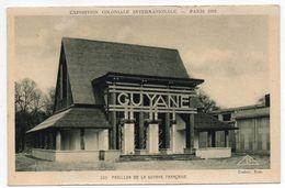PARIS  1931 --Exposition Coloniale Internationale --Pavillon De La Guyane Française   N° 519  éd Braun - Expositions