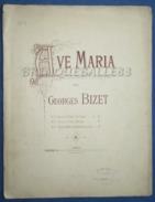 PARTITION GF PIANO ORGUE CHANT VIOLON VIOLONCELLE GEORGES BIZET AVE MARIA 1894 - Música Clásica