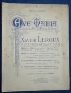 PARTITION GF ORGUE HARPE VIOLON VIOLONCELLE XAVIER LEROUX AVE MARIA 1898 HÉGLON - Música Clásica