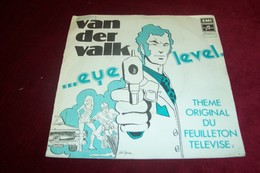 VAN DER VALK  ° EYE LEVEL  °° THEME ORIGINAL DU FEUILLETON TELEVISE - Soundtracks, Film Music