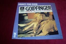 GOLDFINGER  PAR SHIRLEY BASSEY   ° DANCE  FOR EVER - Soundtracks, Film Music
