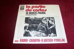 LA PARTIE DE CARTES DE MARCEL PAGNOL  AVEC RAIMU  CHARPIN  R VATTIER  P DULLAC - Soundtracks, Film Music