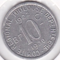 31. Haute Garonne Toulouse. 10 Centimes 1922 – 1930. Union Latine, Comité Du Sud-Ouest , En Aluminium - Monetari / Di Necessità