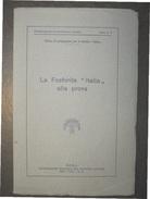 AGRICOLTURA LA FOSFORITE ITALIA ALLA PROVA  DELLA FEDERAZIONE ITALIANA CONSORSI AGRARI ROMA  1930 - VIII ERA FASCISTA - Economia