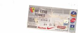 1 Ticket Entrée Championnat De France Ligue 1 RC LENS - RENNES Du 14 Février 2004à  Bollaert - Tickets D'entrée