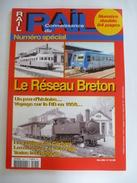 LE RESEAU BRETON : CONNAISSANCE DU RAIL N° 268-269 Mars 2004 :  Numéro Spécial  Double : - Détails Sur Les Scans - Trains