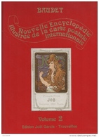 Encyclopédie Illustrée De La Carte Postale Baudet Volume 2 1980 état Superbe - Livres