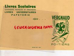 86 - POITIERS- BUVARD VERGNAUD LIVRES PAPETERIE LIBRAIRIE- IMPRIMERIE BUVARD ERBE BRIVE - Stationeries (flat Articles)