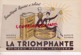 86 - POITIERS-  BUVARD LA TRIOMPHANTE ETS. MENU FRERES-ENCAUSTIQUE CIRE -ENCAUSTIQUES - Blotters