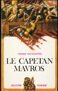 """Collection """" Plein Vent """" N° 22 - Le Capetan Mavros - Yannis Katsoufris - Robert Laffont - ( 1967 ) . - Bücher, Zeitschriften, Comics"""