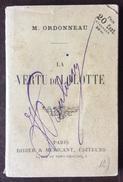 M.ORDONNEAU LA VERTU DE LOLOTTE PARIS  DIDIER & MERICANT ED. 1891 CON FIRMA DI PAULUCCI - Cinema/Televisione