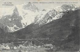 Oisans - Environs De La Grave - Chaîne De La Meije Vue Sur Chazelet, Pont - Edition Artige Fils - France