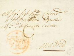 Murcia. Prefilatelia. SOBRE. 1783. CARTAGENA A MADRID. Marca + / CARTAG / REYNO DE / MURCIA (P.E.12) Edición 2004. MAGNI - Spain