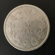 BELGIQUE - BELGIUM - BELGIE - 5 FRANCS 1930 FR - 09. 5 Francs & 1 Belga