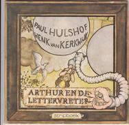 """Stripboek """"Arthur En De Lettervreter""""  Kinderboekenweek 1973 Paul Hulshof Henk Van Kerkwijk - Jeugd"""