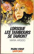 "Collection "" Plein Vent "" N° 128 - Lorsque Les Tambours Se Tairont - Maria Ardizio - Robert Laffont - ( 1978 ) . - Bücher, Zeitschriften, Comics"