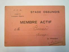F.F.R.  Comité Armagnac - Bigorre  :  STADE OSSUNOIS   Carte De Membre Actif   XXX - Rugby
