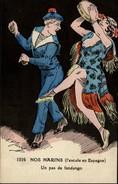 MILITARIA - Nos Marins - Escale En Espagne - Danse Fandango - Humoristiques