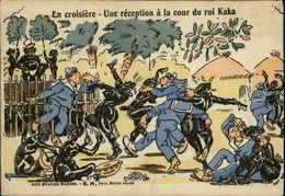 MILITARIA - Nos Braves Marins - En Croisière - Réception à La Cour Du Roi Kaka - Humoristiques