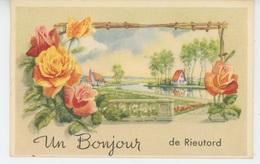 """RIEUTORD - Jolie Carte Fantaisie Fleurs """"Un Bonjour De RIEUTORD """" - Autres Communes"""