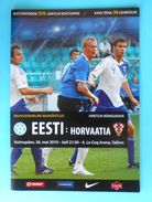 ESTONIA : CROATIA - 2010. Football Soccer Match Programme Fussball Programm Calcio Programma Programa Kroatien Croazia - Books