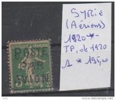 TIMBRES NEUF ( SYRIE  ) AERIEN   * NR 1* PA  SURCHARGE  POSTE PAR AVION  1920   COTE 195€ - Siria