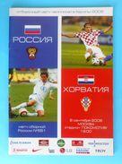 RUSSIA : CROATIA - 2006. Football Soccer Match Programme Fussball Programm Calcio Programma Programa Kroatien Croazia - Books