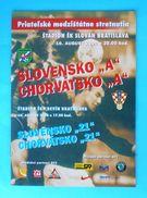 SLOVAKIIA : CROATIA - 2000. Football Soccer Match Programme Fussball Programm Calcio Programma Programa Kroatien Croazia - Books
