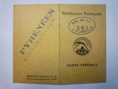 Fédération Française De  SKI  (Ski Club Lourdais)  CARTE  FEDERALE  1938 - 1939    - Sports D'hiver