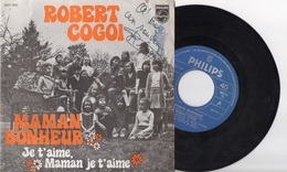 Robert Cogoi. Maman Bonheur. Dédicacé. 45 T - Vinyles