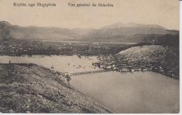 Shkoder Kujtim Nga Shqypenia Vue General De Shkodra Unused - Albanien