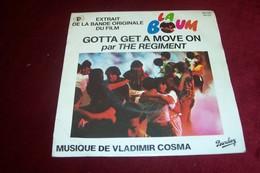 THE REGIMENT  / GOTTA GET A MOVE ON  °°  BO  DU FILM  LA BOUM - Soundtracks, Film Music