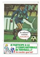 IMAGE LA VACHE QUI RIT JE RELANCE COMME AMAROS 3e COUPE NATIONALE DE FOOTBALL A 7 EN 1983 - Vieux Papiers