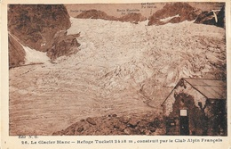 Le Glacier Blanc, Refuge Tuckett Construit Par Le Club Alpin Français - Edition N.G. - Carte N° 26 Non Circulée - France