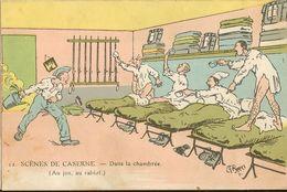 Militaria - Scènes De Caserne - Dans La Chambrée -( Au Jus, Au Rabiot ) 16 - Autres Illustrateurs