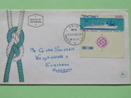 Israel 1963 FDC Cover To Holland - Ship - Israel