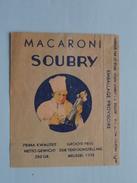 Macaroni SOUBRY Groote Prijs Der Tentoonstelling Brussel 1935 : HR. Courtrai 13349 Soubry () Zie Foto Voor Détail !! - Etiquetas