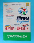 UKRAINE : CROATIA - 1995. Football Soccer Match Programme Fussball Programm Calcio Programma Programa Kroatien Croazia - Books