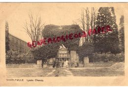 08 - CHARLEVILLE- LYCEE CHANZY  -1918 - Charleville
