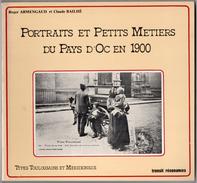 Pays D'oc Portraits Petits Métiers Livre De TOP Cartes Postales Anciennes Pays D'oc 1980 état Superbe - Aquitaine