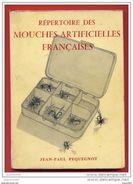 REPERTOIRE DES MOUCHES ARTIFICIELLES FRANCAISES-J.P. PEQUEGNOT - Chasse/Pêche