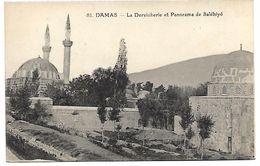 SYRIE - DAMAS - La Dervicherie Et Panorama De Saléhiyé - Syrie