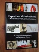 Exposition Michel Audiard, Du 1er Au 30 Juillet 2017. Hotel Gouin, Tours. Art Postcard - Vernissage - Publicite - Sculpturen