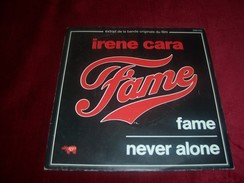 IRENE CARA   ° FAME / NEVER ALONE°°  BO  DU FILM  FAME - Soundtracks, Film Music
