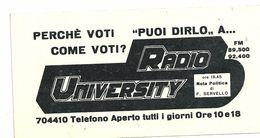 ADESIVO--ADESIVI -  RADIO UNIVERSITY   PERCHE'  VOTI  COME  VOTI - Altre Collezioni