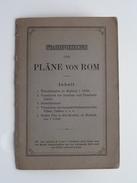 ROMA - Pläne Von ROM 1/33.000 & 1/11.400 ( Leipzig : Karl Baedeker - 1893 ) ! - Europe