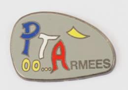 Pin's PT ARMEES ??? - Zamac - CMO - G674 - Militaria